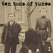 Ten Tons Of Tunes Vol.1 (NoPride Family, Friends & Foes) by Various Artists
