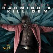 Badmind a Kill Dem by Mr. Vegas