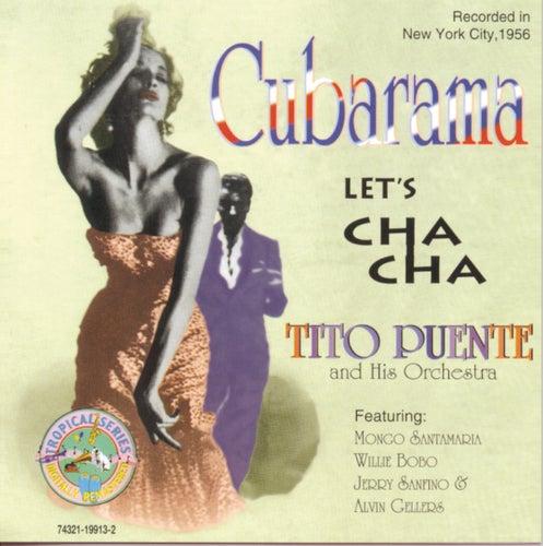 Cubarama: Let's Cha Cha by Tito Puente