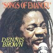 Songs of Emmanuel by Dennis Brown