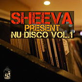 Sheeva Nu-Disco, Vol. 1 by Various Artists