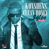 Clean Money - Single by Konshens