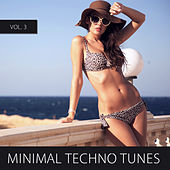 Minimal Techno Tunes, Vol. 3 by Various Artists
