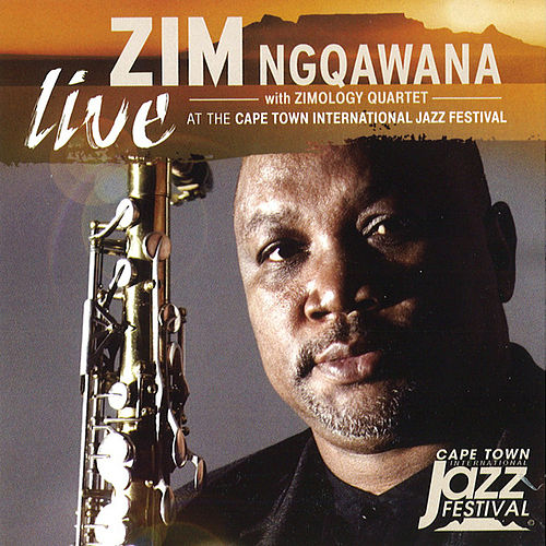 Live at the Cape Town International Jazz Festival by Zim Ngqawana