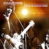 Live in Japan 1980 by Wild Horses