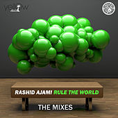 Rule the World (The Mixes) by Rashid Ajami