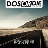 Born Free by Big T