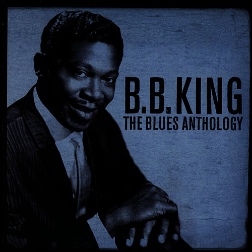 The Blues Anthology by B.B. King
