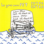 Extra Extra - Single by Be Your Own Pet