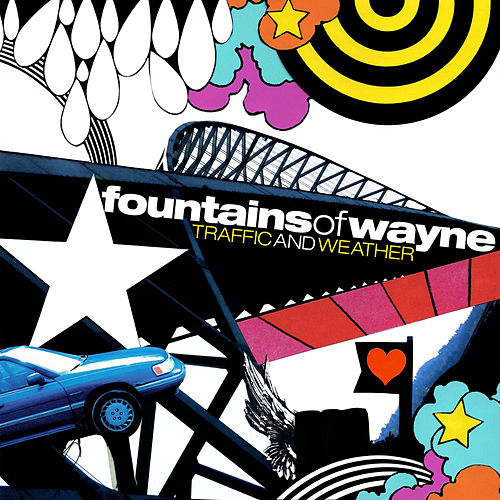 Traffic and Weather von Fountains of Wayne