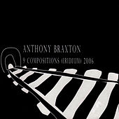9 Compositions (Iridium) 2006 by Anthony Braxton