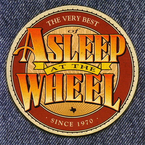 The Very Best Of Asleep At The Wheel by Asleep at the Wheel