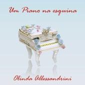 Um Piano Na Esquina by Olinda Allessandrini