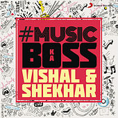 #Music Ka Boss - Vishal & Shekhar by Various Artists