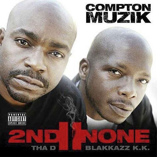 Compton Muzik by 2nd II None