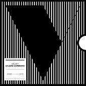 Le cose cambiano 2000/2010 by Velvet