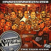 The Take Over by Screwed Up Click