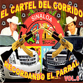 Recordando el Parral, Vol. 6 by Various Artists