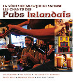 La Véritable Musique Irlandaise - Les Chants des Pubs Irlandais by Various Artists