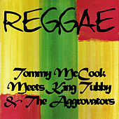 Tommy Mccook Meets King Tubby & The Aggrovators by Tommy McCook