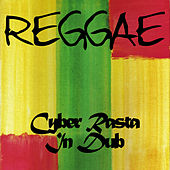 Reggae Cyber Rasta in Dub by Various Artists