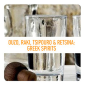 Ouzo, Raki, Tsipouro & Retsina: Greek Spirits by Various Artists