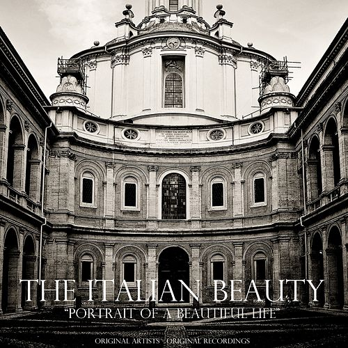 The Italian Beauty (Portrait of a Beautiful Life) by Various Artists