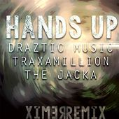 Hands Up (Remix) [feat. The Jacka & Traxamillion] by Draztic Music