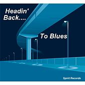Headin' Back to Blues by Various Artists