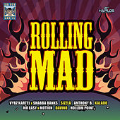 Rolling Mad Riddim by Various Artists