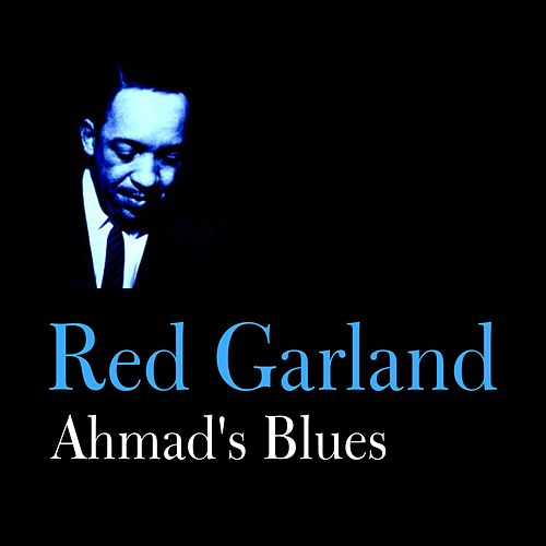 Ahmad's Blues by Red Garland