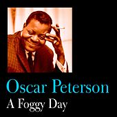 A Foggy Day by Oscar Peterson