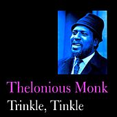 Trinkle, Tinkle by Thelonious Monk