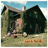 Ego & The Id by Nervous Nellie