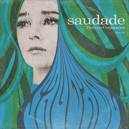 Saudade von Thievery Corporation