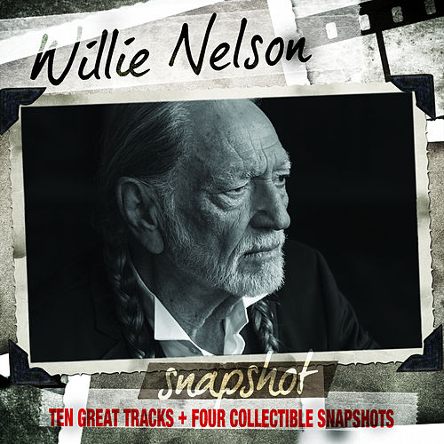 Snapshot: Willie Nelson by Willie Nelson