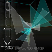 Spiritual Aura Remix EP by DJ Rap