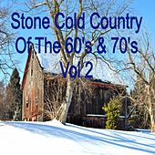 Stone Cold Country of the 60's & 70's, Vol. 2 by Various Artists