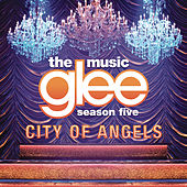 City Of Angels by Glee Cast