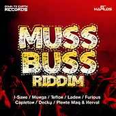 Muss Buss Riddim by Various Artists