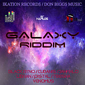 Galaxy  Riddim by Various Artists