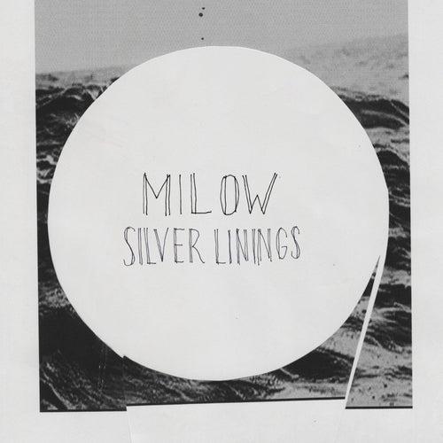 Silver Linings by Milow