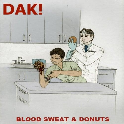 Blood Sweat & Donuts by DAK