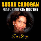 Love Story (feat. Ken Boothe) by Susan Cadogan