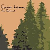 The Optimist by Grover Anderson