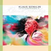 La vie électronique, Vol. 15 von Klaus Schulze