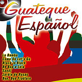 Guateque Español by Various Artists