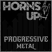 Horns Up! Progressive Metal by Various Artists