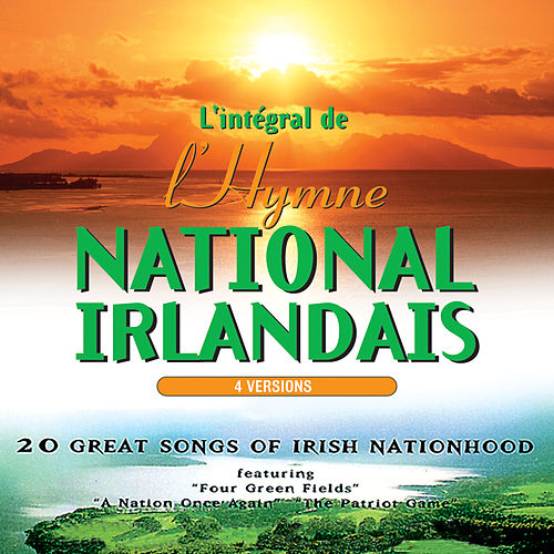 L'intégral de l'hymne National Irlandais by The Irish Ramblers