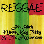Jah Stitch Meets King Tubby & The Aggrovators by Jah Stitch